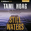 Still Waters Audiobook by Tami Hoag Narrated by Joyce Bean