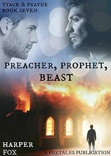 Preacher, Prophet, Beast (The Tyack & Frayne Mysteries Book 7)
