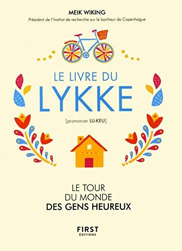 Book cover from Le livre du lykke (prononcer lu-keu) by Meik WIKING