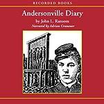 Andersonville Diary: A True Account | John L. Ransom