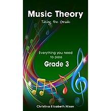 Music Theory Grade 3 Taking the Grade
