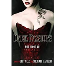 Dark Passions: Hot Blood XIII