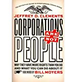img - for Corporations Are Not People: Why They Have More Rights Than You Do, and What You Can Do About It (Paperback) - Common book / textbook / text book