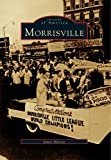 Morrisville (Images of America)