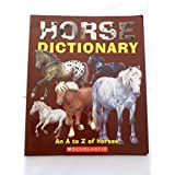 Horse Dictionary: An A to Z of Horses by Don Harper (2006-08-01)