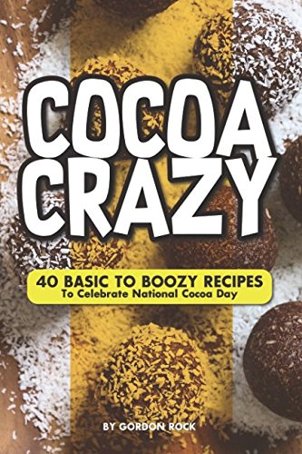 Gourmet Hot Cocoa Recipe (Cocoa Crazy: 40 Basic to Boozy Recipes - To Celebrate National Cocoa Day)