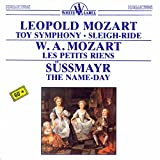 toy symphony - Leopold Mozart: Toy Symphony - Sleigh-Ride - Les Petits Riens - The Name-Day