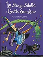 La strega Sibilla e il gatto Serafino.