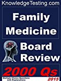 Family Practice Board Review (Board Certification in Family Practice Book 1)