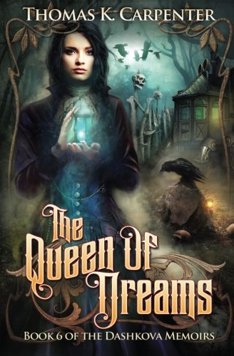 Download The Queen of Dreams (The Dashkova Memoirs) (Volume 6) pdf