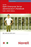 Novell Open Enterprise Server Administrator's Handbook, SUSE LINUX Edition (Novell Press)