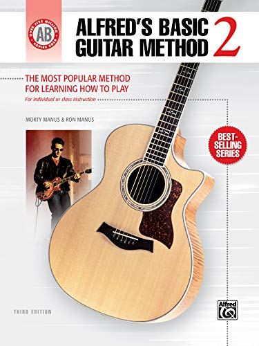 Alfred's Basic Guitar Method, Bk 2: The Most Popular Method for Learning How to Play (Alfred's Basic Guitar Library)