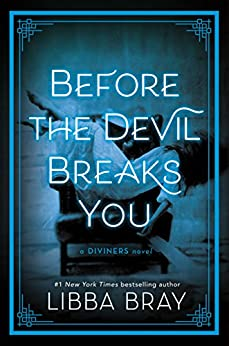 Before the Devil Breaks You (The Diviners) by [Bray, Libba]