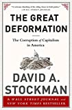 img - for The Great Deformation: The Corruption of Capitalism in America book / textbook / text book