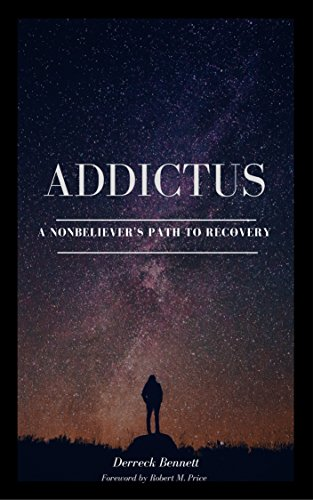 Addictus: A Nonbeliever's Path to Recovery