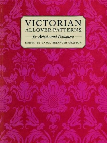 Victorian Patterns For Artists And Designers (Dover Pictorial Archive Series)