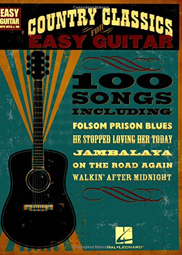 Country Classics for Easy Guitar (Easy Guitar with Notes & Tab) ()