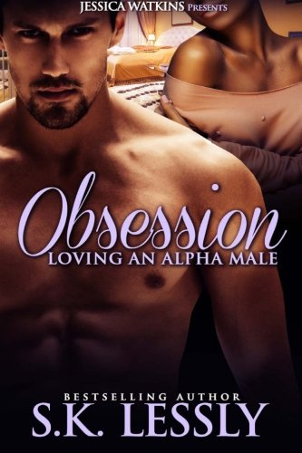 Obsession: Loving An Alpha Male pdf