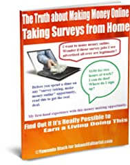 """Can You REALLY Make a Living Taking Surveys Online?Make money taking online surveys is one of the most marketed work-from-home business opportunities. Following are just some of the headlines that I ran across when I typed """"make money taking ..."""