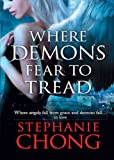 Where Demons Fear to Tread (The Company of Angels)