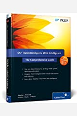 SAP BusinessObjects Web Intelligence: The Comprehensive Guide Hardcover