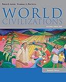 : World Civilizations: Volume II: Since 1500