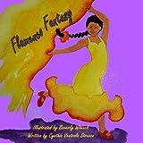 Flamenco Fantasy, Cynthia Struven, 1490978046