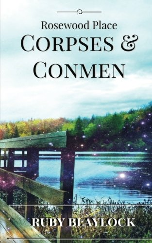 Corpses & Conmen: A Rosewood Place Mystery (Rosewood Place Mysteries) (Volume 2) pdf epub