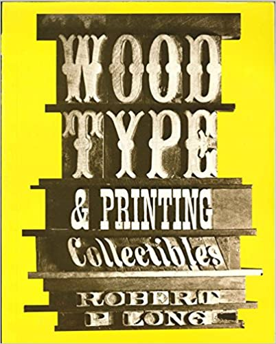 Wood Type And Printing Collectibles Robert P Long
