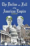 The Decline and Fall of the American Empire, Robert Murray, 1591095077