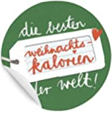 24 Aufkleber: DIE BESTEN WEIHNACHTSKALORIEN DER WELT! Schöne runde Etiketten, MATTE Papieraufkleber in Grün für Kekstüten, selbstgemachte Marmelade, Gebäck, selbst gemachte Pralinen, Keksdosen