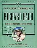 Rancher Ferrets on the Range (Ferret Chronicles)