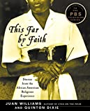Image of This Far by Faith: Stories from the African American Religious Experience