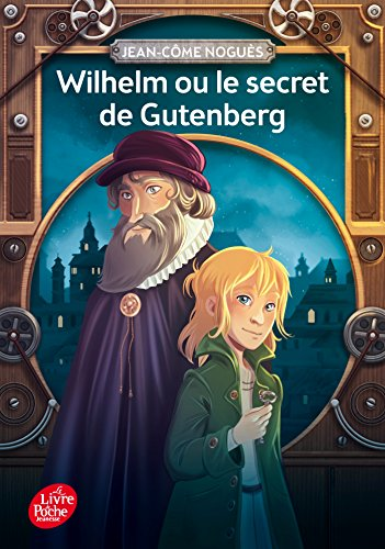 Amazon Com Wilhelm Ou Le Secret De Gutenberg French