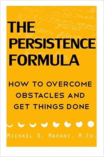Book The Persistence Formula: How To Overcome Obstacles and Get Things Done by Michael Marani (2015-07-17)
