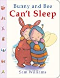Bunny and Bee Can't Sleep, Sam Williams, 1907967613