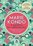 A Magica da Arrumacao (Em Portugues do Brasil)