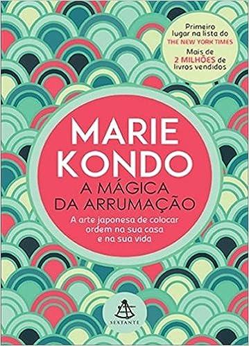 Livro A Magica da Arrumação por Marie Kondo