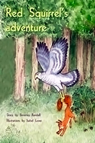 (Rigby PM Plus: Individual Student Edition Green (Levels 12-14) Red Squirrel's Adventure )