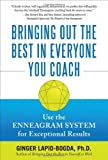 img - for Bringing Out the Best in Everyone You Coach: Use the Enneagram System for Exceptional Results by Ginger Lapid-Bogda (2009-11-05) book / textbook / text book