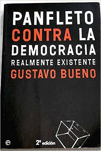 Panfleto contra la democracia relamente existente: Amazon.es ...