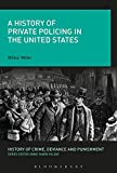 img - for A History of Private Policing in the United States (History of Crime, Deviance and Punishment) book / textbook / text book