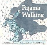 Pajama Walking, Vicki K. Artis, 0395303435