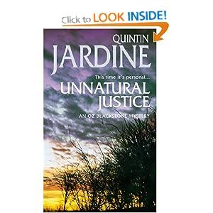 Unnatural Justice (Oz Blackstone Mysteries) Quintin Jardine