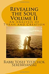 Revealing the Soul: An Analysis of Torah and Creation Paperback