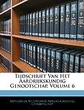 Tijdschrift Van Het Aardrijkskundig Genootschap, Koninklijk Nederlands Aardr Genootschap, 1144558808