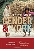 Global Perspectives on Gender and Work: Readings and Interpretations, , 074255614X