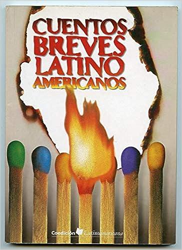 Cuentos breves latinoamericanos Coedicion Latinoamericana ...