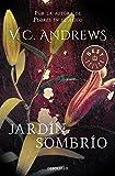 Jardín sombrío (Saga Dollanganger 5) (BEST SELLER)