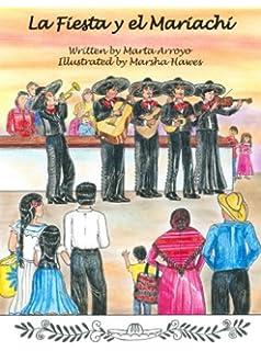 La Fiesta y el Mariachi (Spanish Edition)